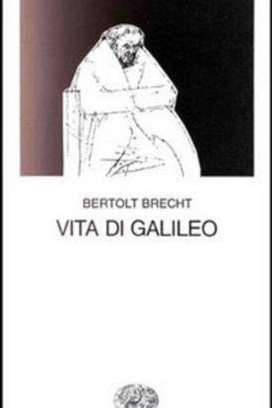 Vita di galileo di Bertolt Brecht