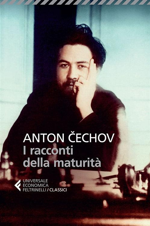 I racconti della maturità di Anton Cechov