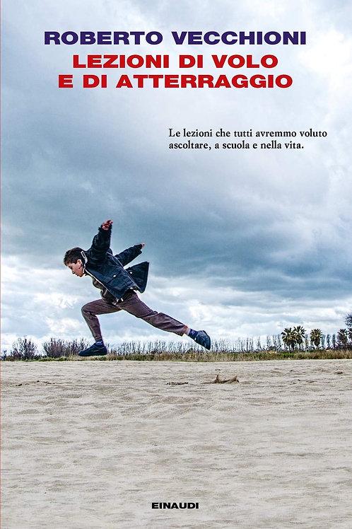 Lezioni di volo e di atterraggio di Roberto Vecchioni