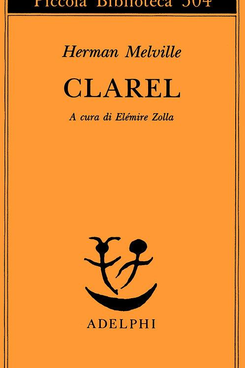 Clarel. Poema e pellegrinaggio in terra santa di Herman Melville
