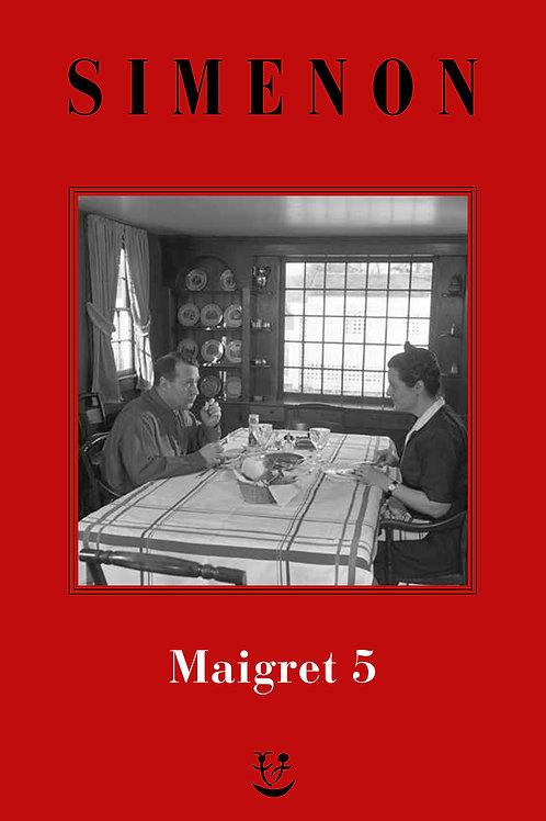 I Maigret. N.e. Vol. 5 di Georges Simenon