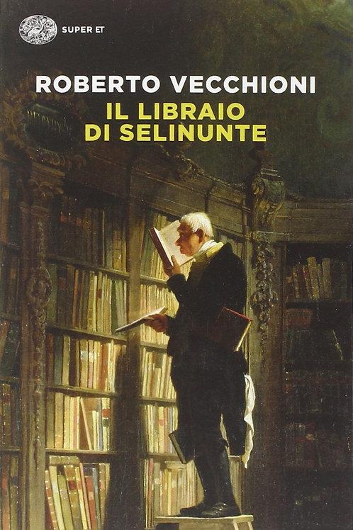 Il libraio di Selinunte di Roberto Vecchioni