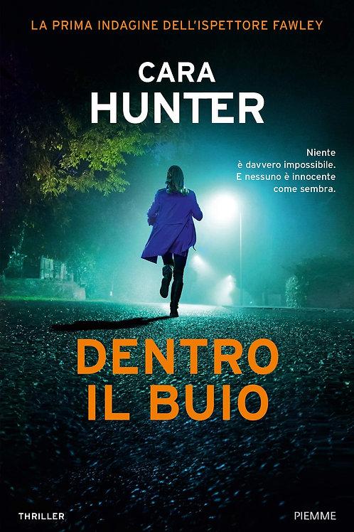 Dentro il buio di Cara Hunter