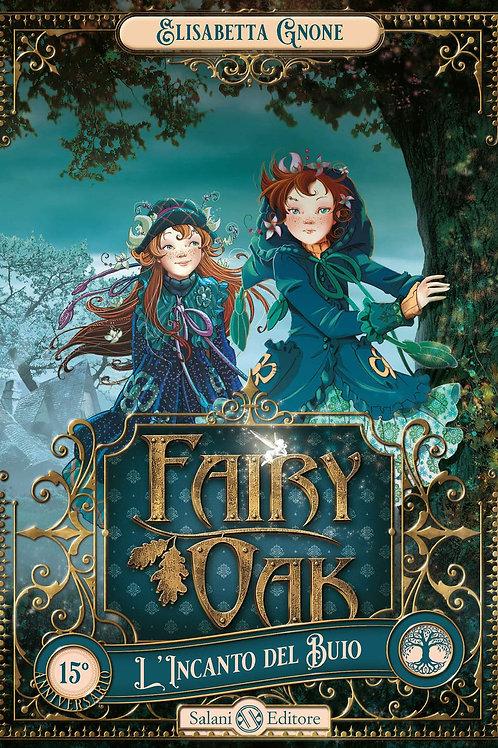 Fairy Oak L'incanto del buio di Elisabetta Gnone