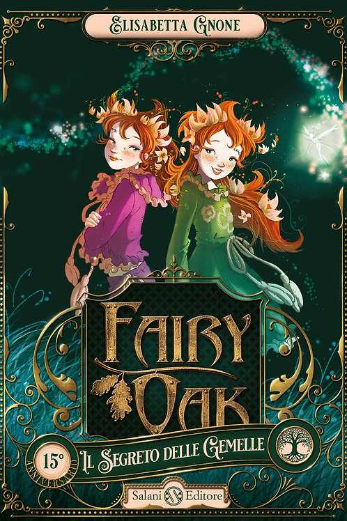 Fairy Oak Il segreto delle gemelle di Elisabetta Gnone