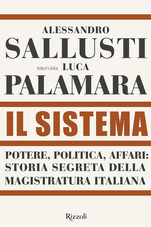 Il sistema di Alessandro Sallusti