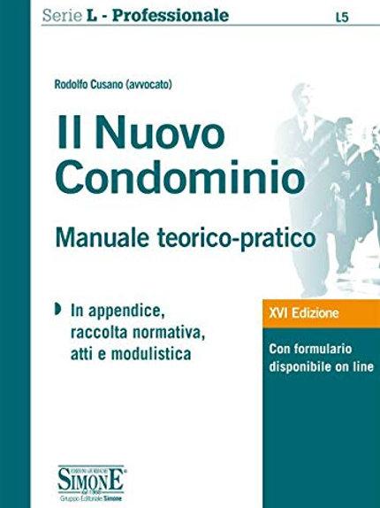 Il nuovo condominio. Manuale teorico-pratico. Con Contenuto digitale per accesso