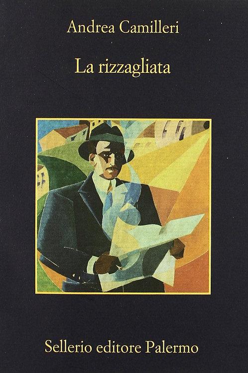 La rizzagliata di Andrea Camilleri - Sellerio