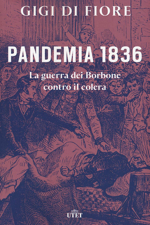 Pandemia 1836 di Gigi Di Fiore