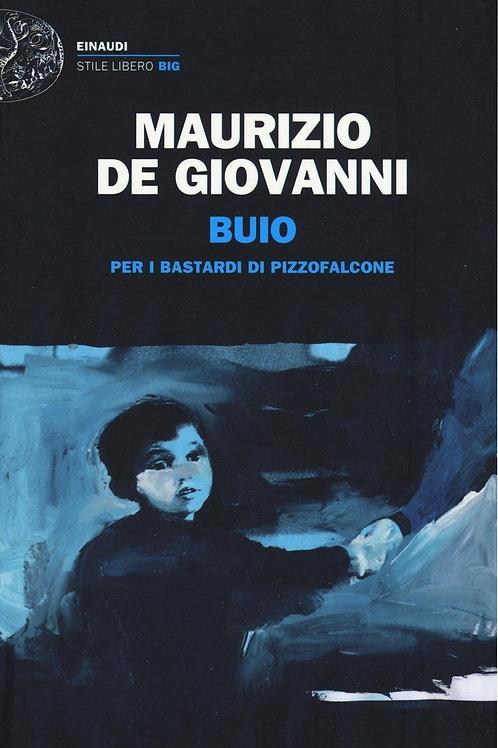 Buio per i Bastardi di Pizzofalcone di Maurizio de Giovanni - Einaudi