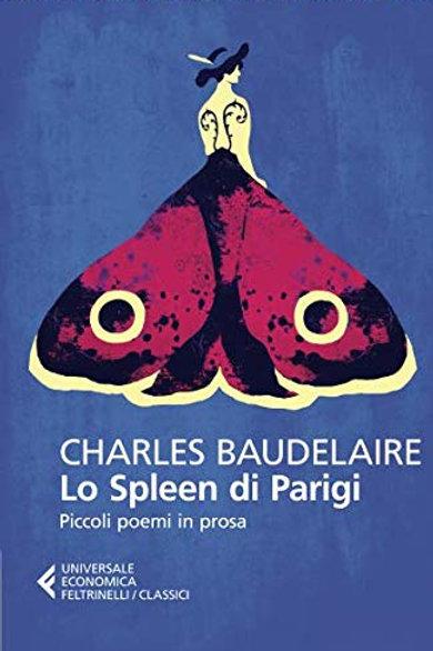 Lo spleen di Parigi di Charles Baudelaire
