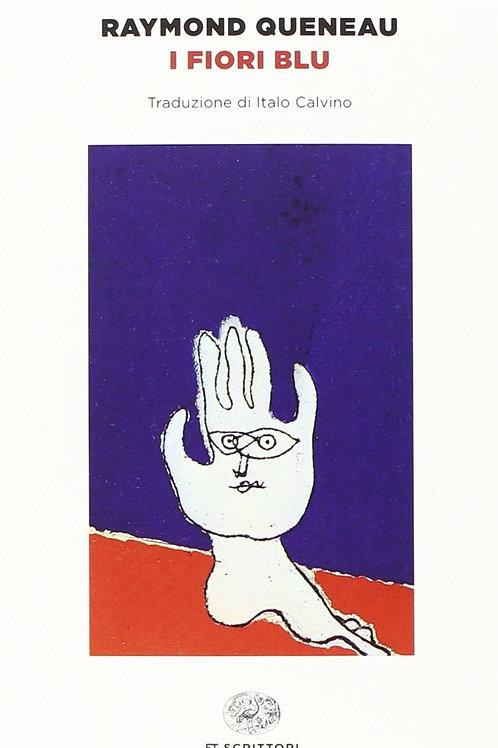 I fiori blu di Queneau Raymond