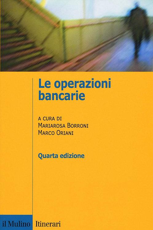 Le operazioni bancarie di Mariarosa Borroni e Marco Oriani - Il Mulino