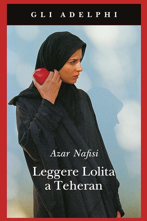 Leggere Lolita a Teheran di Azar Nafisi