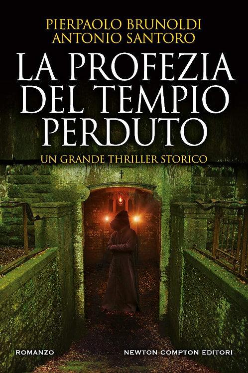 La profezia del tempio perduto di Pierpaolo Brunoldi e Antonio Santoro