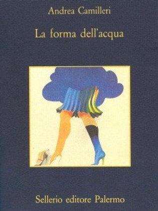 La forma dell'acqua di Andrea Camilleri - Sellerio