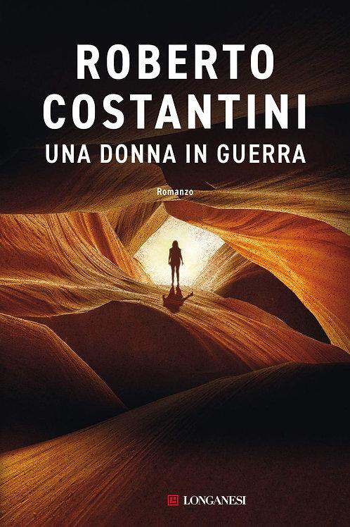 Una donna in guerra di Roberto Costantini