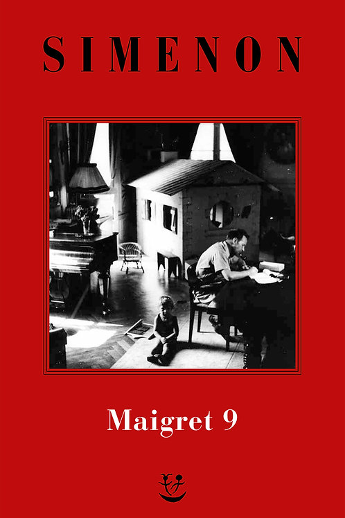 I Maigret. N.e. Vol. 9 di Georges Simenon