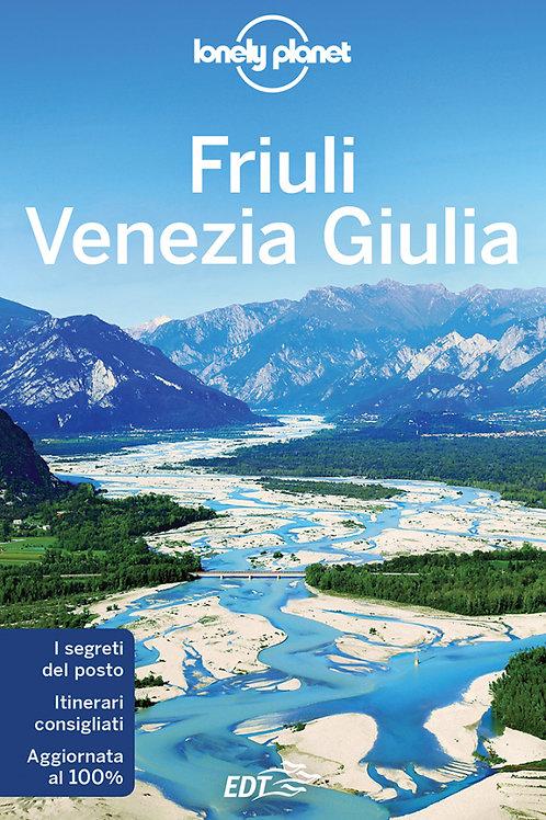 Friuli Venezia Giulia Guida di viaggio 2a edizione - Maggio 2018