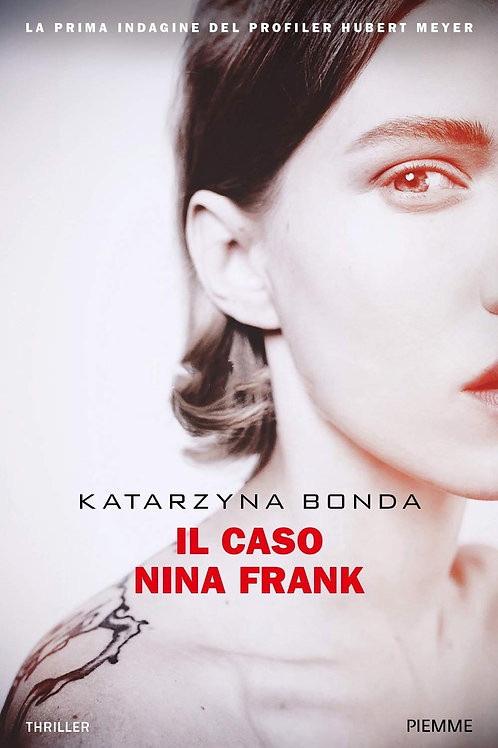 Il caso Nina Frank di Katarzyna Bonda