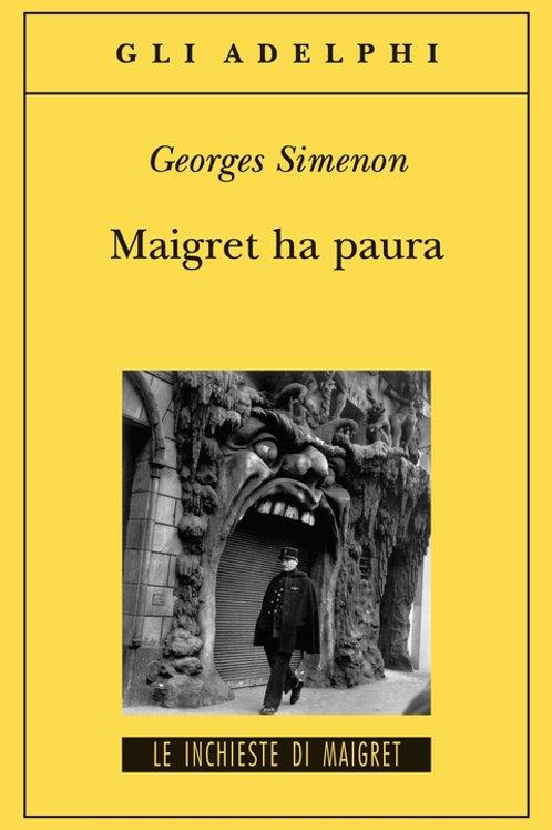 Maigret ha paura di Georges Simenon