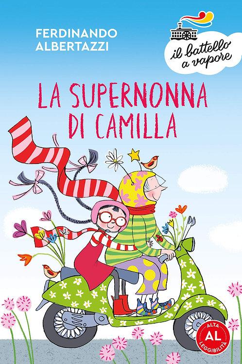 La supernonna di Camilla. Edizione ad alta leggibilita' di Ferdinando Albertazzi