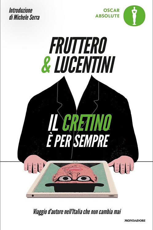 Il cretino è per sempre di Fruttero & Lucentini