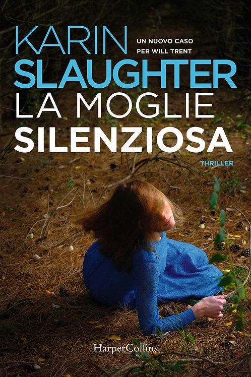 La moglie silenziosa di Karin Slaughter
