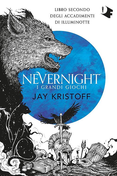I grandi giochi. Nevernight (Libro secondo) di Jay Kristoff
