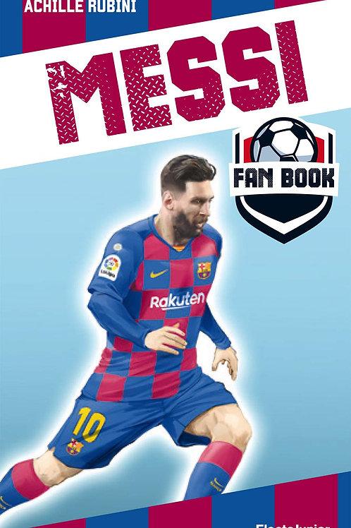 Messi fan book di Rubini Achille