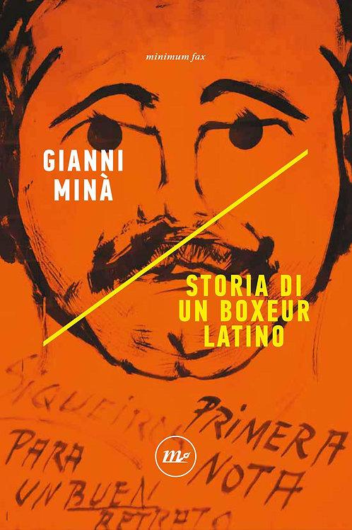 Storia di un boxeur latino di Mina' Gianni