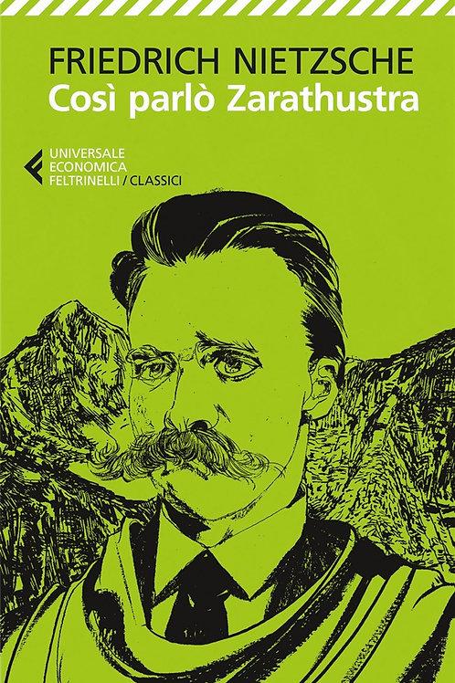 Così parló Zarathustra di Friedrich Nietzsche