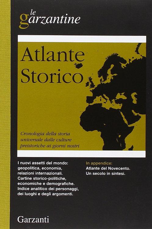 Atlante storico. Cronologia della storia universale dalle culture preistoriche a
