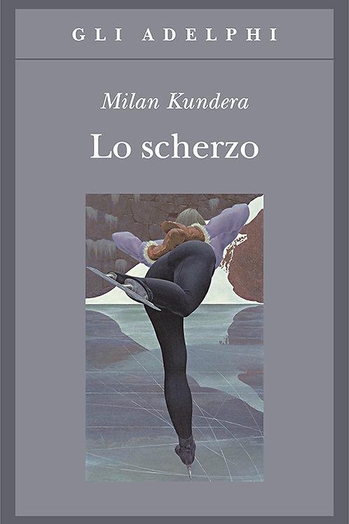 Lo scherzo di Milan Kundera