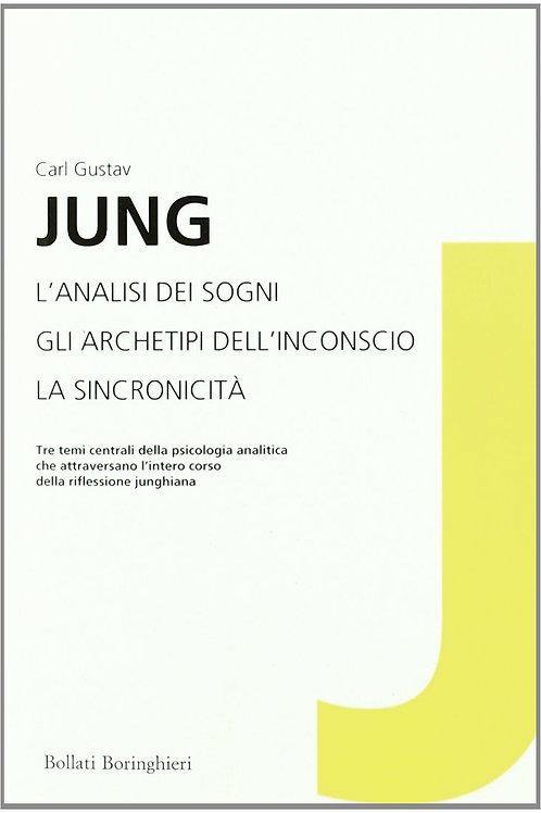 L'analisi dei sogni - Gli archetipi dell'inconscio di Carl Gustav Jung