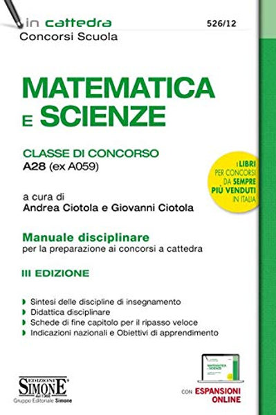 Matematica e scienze. Classe di concorso A28 (ex A059). Manuale disciplinare per
