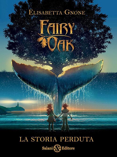 Fairy Oak La storia perduta di Elisabetta Gnone