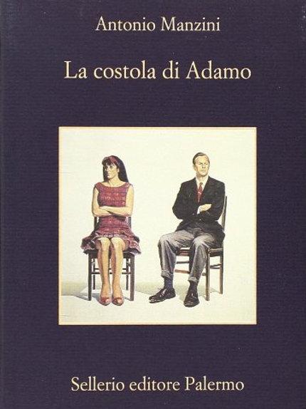 La costola di Adamo di Antonio Manzini - Sellerio