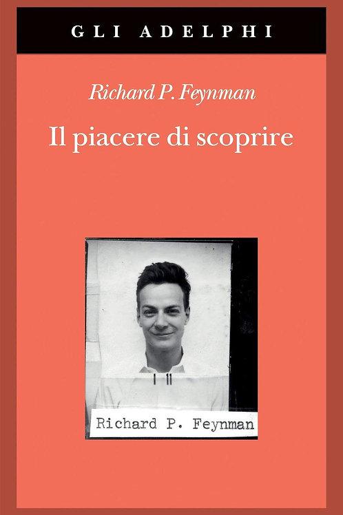 Il piacere di scoprire di Richard P. Feynman
