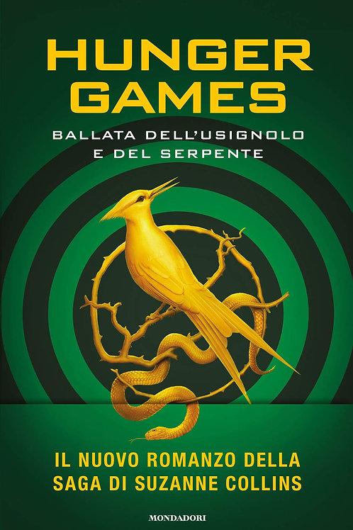Ballata dell'usignolo e del serpente. Hunger games di Suzanne Collins
