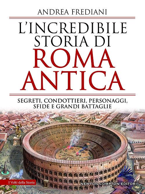 Incredibile storia di Roma antica di Andrea Frediani