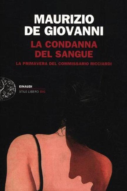 La condanna del sangue di Maurizio de Giovanni - Einaudi