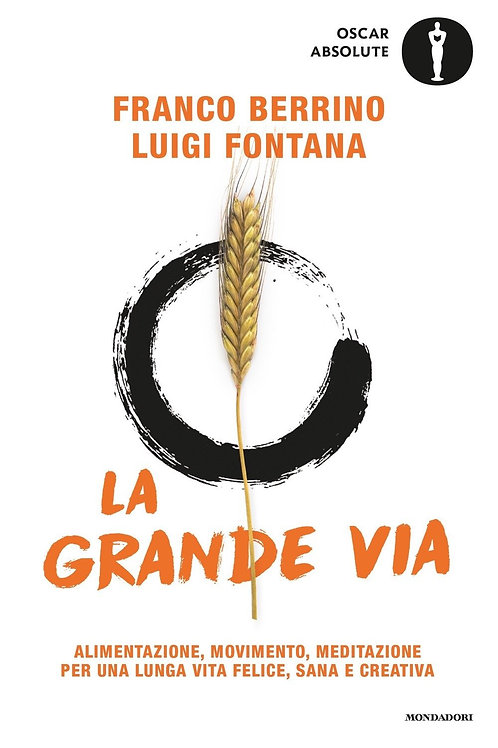 La grande via di Franco Berrino