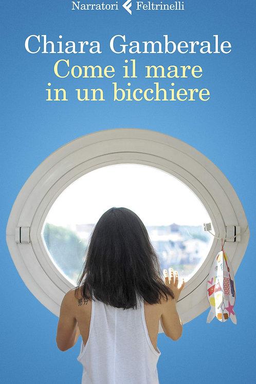Come il mare in un bicchiere di Chiara Gamberale