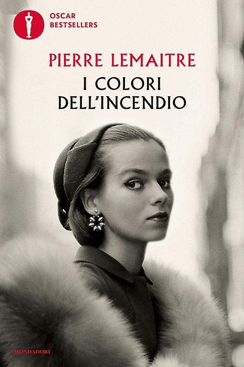 I colori dell'incendio di Pierre Lemaitre