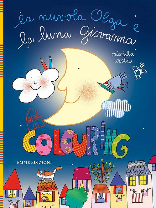 La nuvola Olga e la luna giovanna. Colouring di Nicoletta Costa