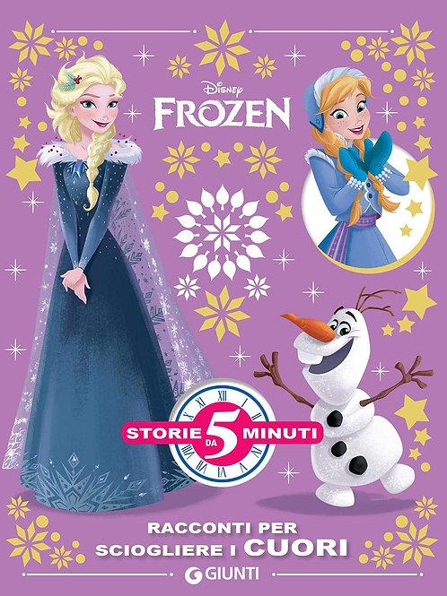 Frozen. Racconti per sciogliere i cuori. Storie da 5 minuti Walt Disney
