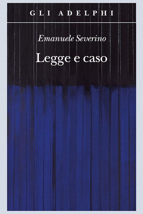 Legge e caso di Emanuele Severino