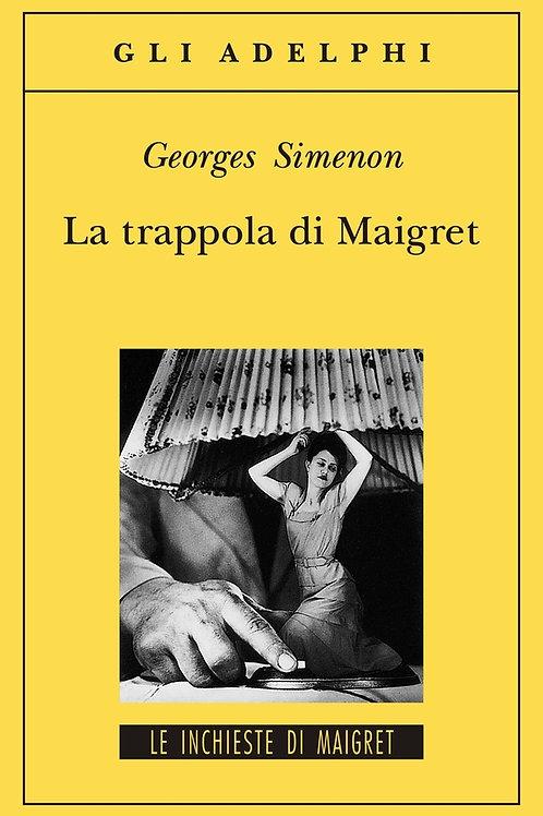 La trappola di Maigret di Georges Simenon