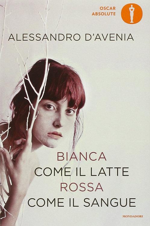 Bianca come il latte, rosso come il sangue di Alessandro D'avenia